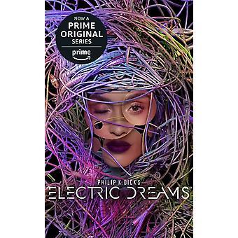 Dick*Philip K / Eby*Tanya /? Daniels*Luke - Philip K Dicks Electric Dreams [CD] USA import