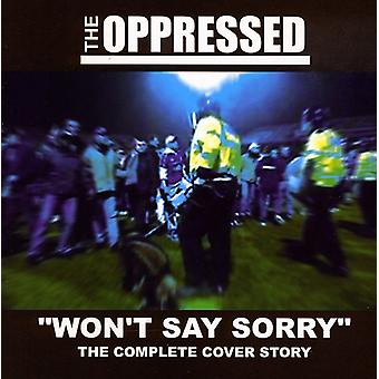 Oppressed - Won't Say Sorry-the Complete Cover Story [CD] USA import