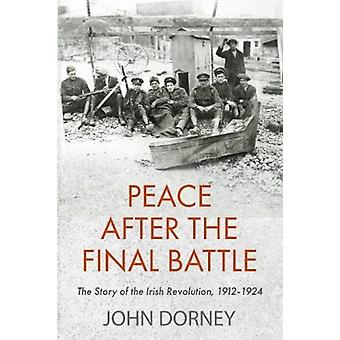 Peace after the Final Battle by Dorney & John