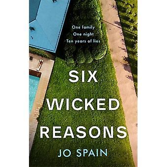 Six Wicked Reasons by Jo Spain