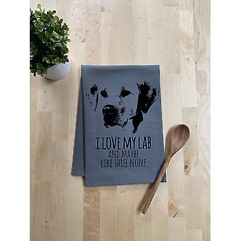 I Love My Lab And Maybe Like Three People-dish Towel