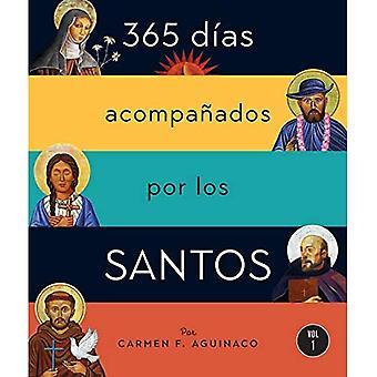 365 D kuten Acompa ados Por Los Santos: Vol I