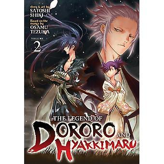 The Legend of Dororo and Hyakkimaru Vol. 2 by Tezuka & Osamu