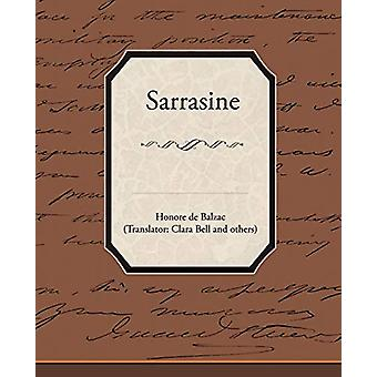 Sarrasine by Honore De Balzac - 9781438528281 Book