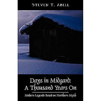 Dager i Midgard: Tusen år på - Moderne legender basert på northern myth
