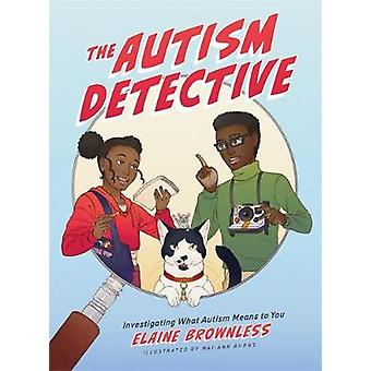 The Autism Detective Investigating What Autism Means to You