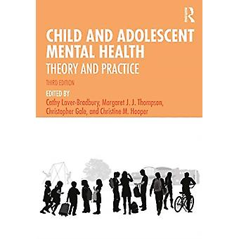Child and Adolescent Mental Health av Cathy Laver Bradbury & Redigerad av Margaret J J Thompson & Redigerad av Christopher Gale & Redigerad av Christine M Hooper