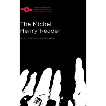 The Michel Henry Reader by Michel Henry