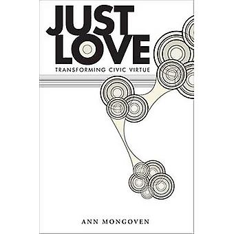 Just Love by Ann Mongoven