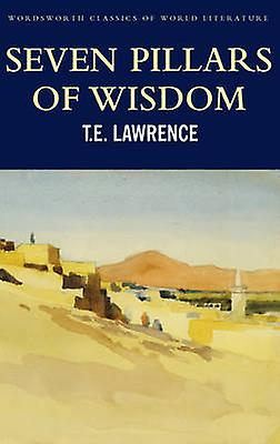 Seven Pillars of Wisdom 9781853264696 by T E Lawrence