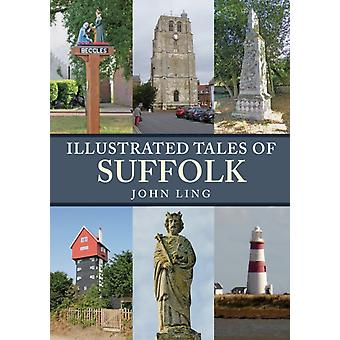 Illustrated Tales of Suffolk by John Ling