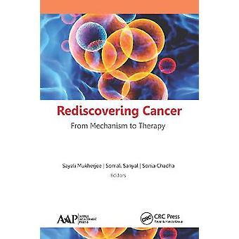 Riscoprire il cancro dal meccanismo alla terapia