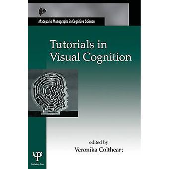 Tutorials in Visuele Cognitie Macquarie Monografieën in Cognitieve Wetenschap