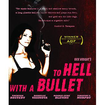 To Hell with a Bullet [Blu-ray] USA import