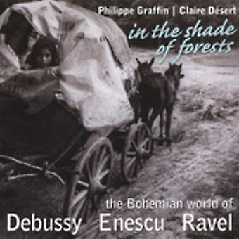 Debussy/Enescu/Ravel - In the Shade of Forests: The Bohemian World of Debussy, Enescu & Ravel [CD] USA import