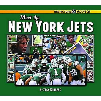 Meet the New York Jets by Zack Burgess - 9781599537382 Book