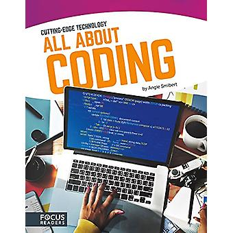 Cutting Edge Technology - All About Coding by Angie Smibert - 97816351