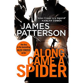 Along Came a Spider by James Patterson - 9781784757403 Book