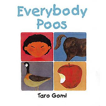 Everybody Poos by Taro Gomi - 9781845072582 Book
