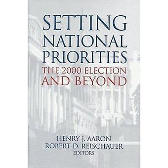 Establecer las prioridades nacionales - las elecciones de 2000 y más allá - 1999 por Ro