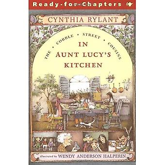 Täti Lucy keittiössä (Cobble Street serkkuja)