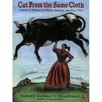 Leikattu samasta puusta: amerikkalaiset naiset myytti, legenda ja pitkä tarina