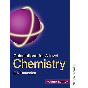 Calculs pour la chimie de A-Level - troisième édition (calculs pour une chimie niveau)