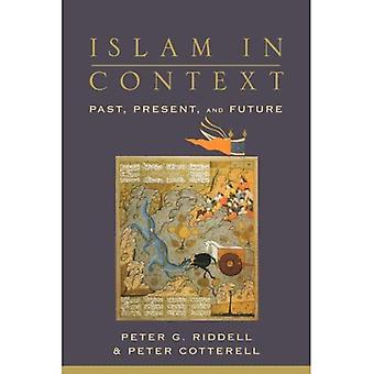 Islam im Kontext: Vergangenheit, Gegenwart und Zukunft