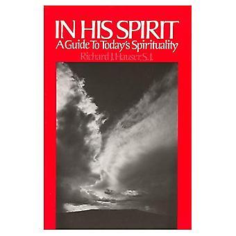 I hans anda: En Guide till dagens andlighet