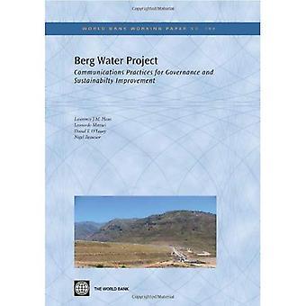 Berg waterproject: Communicatie praktijken voor Governance en verbetering van de duurzaamheid (Wereldbank werken...