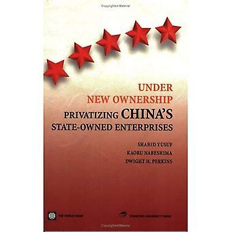 Onder de nieuwe eigenaar: Privatisering van China &191; s staatsbedrijven