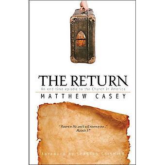 Die Rückkehr: Ein Endzeit Brief an die Kirche in Amerika