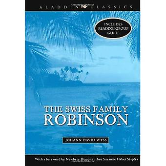 Die Schweizer Familie Robinson (Aladdin Classics)