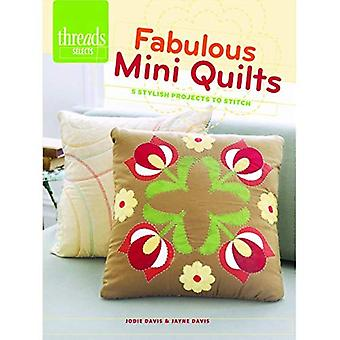 Fabulous Mini Quilts (Threads Selects)