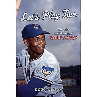 Lad os spille to: Livet og tidspunkter af Ernie banker