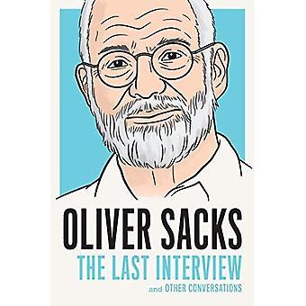 Oliver Sacks: La dernière Interview et autres Conversations