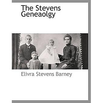 Il Geneaolgy di Stevens di Barney & Elvira Stevens