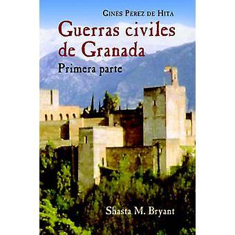 Guerras Civiles de Granada Primera Parte door Perez De Hita & Gines