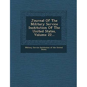 Jornal da instituição do serviço militar do Estados Unidos Volume 22... pela instituição do serviço militar da unidade