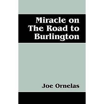 Miracle på veien til Burlington av Ornelas & Joe