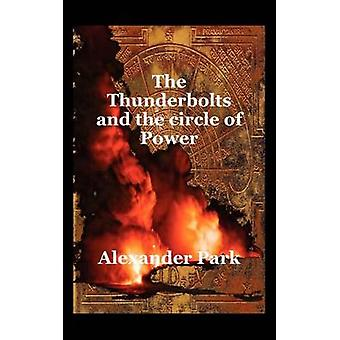 The Thunderbolts and the Circle of Power by Park & Alexander