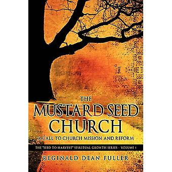 De mosterd zaad kerk door Fuller & Reginald Dean