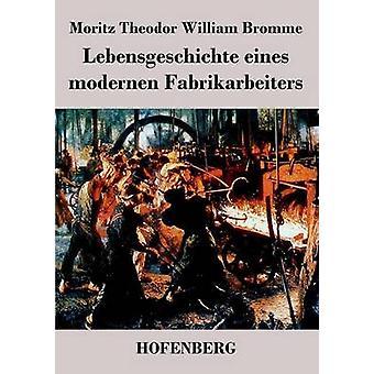Borsigschen Eines modernen Fabrikarbeiters von Moritz Theodor William Bromme