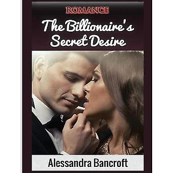 Romance: The Billionaire's Secret Desire