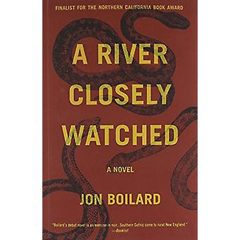 A River Closely Watched by Jon Boilard - 9780982520499 Book