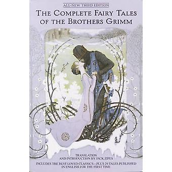 The Complete Fairy Tales of the Brothers Grimm (3rd) by Johnny Gruell