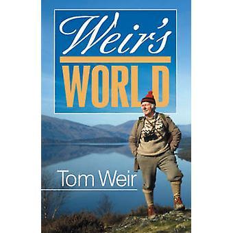 Weir's World by Tom Weir - 9781904246237 Book