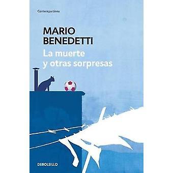 La Muerte y Otras Sorpresas / Death and Other Surprises by Mario Bene