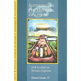 Soundings in the History of a Hope - Selected Essays by Richard Schenk