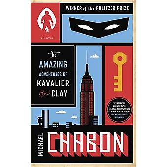 The Amazing Adventures of Kavalier & Clay by Michael Chabon - 9780812